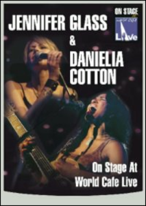 Film Jennifer Glass, Danielia Cotton. On Stage at World Cafe Live