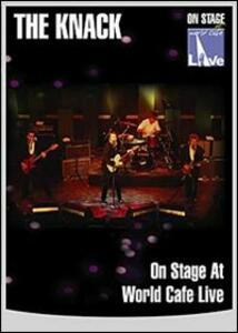 The Knack. On Stage at World Cafe Live - DVD
