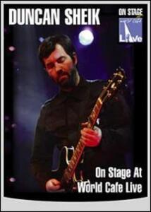Duncan Sheik. On Stage At World Cafe Live - DVD