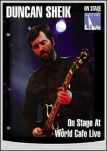 Duncan Sheik. On Stage At World Cafe Live - DVD