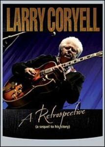 Larry Coryell. A Retrospective (2 DVD) - DVD