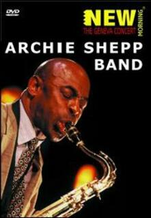 Archie Shepp Band. The Geneva Concert - DVD