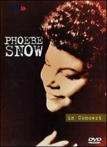 Phoebe Snow. In Concert - DVD