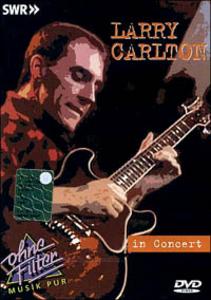 Film Larry Carlton. In concert