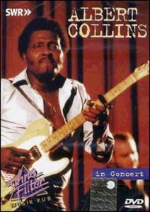 Film Albert Collins. In Concert