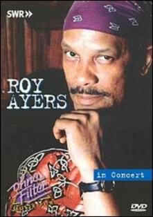 Roy Ayers. In Concert. Ohne Filter - DVD