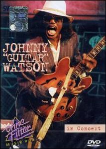 "Film Johnny ""Guitar"" Watson. In Concert. Ohne Filter"