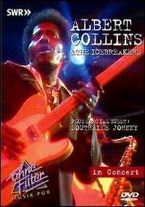 Albert Collins & The Icebreakers. In Concert. Ohne Filter - DVD