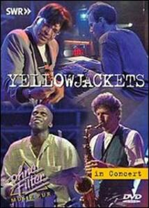 Yellowjackets. In Concert. Ohne Filter - DVD