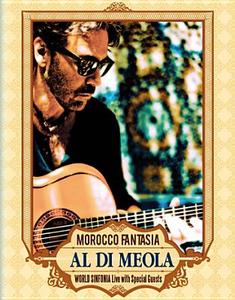 Film Al Di Meola. Morocco Fantasia