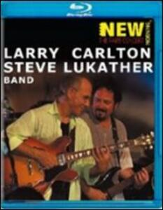 Larry Carlton & Steve Lukather Band. The Paris Concert - Blu-ray