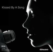 Kissed By a Song - Vinile LP