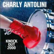 Knock Out 2k (Hq) - Vinile 7'' di Charly Antolini