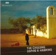 The Crossing - Vinile LP di Sophie B. Hawkins