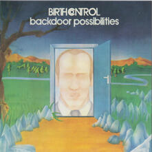 Backdoor Possibilities - Vinile LP di Birth Control