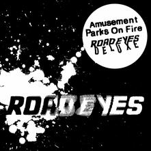 Road Eyes (Deluxe Edition) - Vinile LP di Amusement Parks on Fire