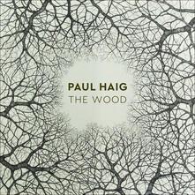 Wood - Vinile LP di Paul Haig