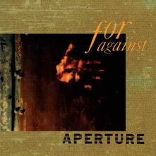 Aperture - Vinile LP di For Against