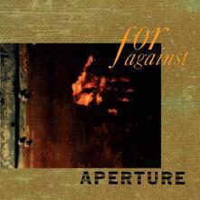 Aperture - CD Audio di For Against