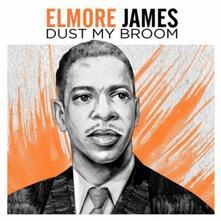 The Best of Elmore James - CD Audio di Elmore James