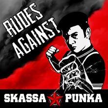 Rudes Against - Vinile LP di Skassapunka