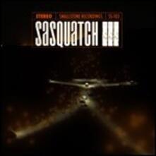 III - Vinile LP di Sasquatch