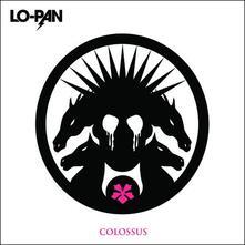 Colossus (HQ) - Vinile LP di Lo-Pan