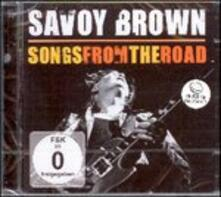 Songs from the Road - CD Audio + DVD di Savoy Brown