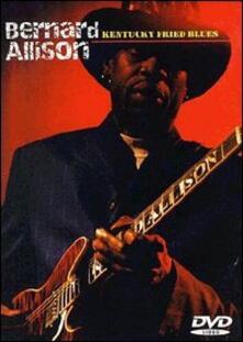 Bernard Allison. Kentucky Fried Blues - DVD