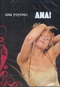 Film Ana Popovic. Ana!