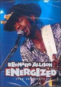 Bernard Allison. Energized. Live In Europe - DVD