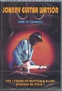 "Film Johnny ""Guitar"" Watson. Live in concert"