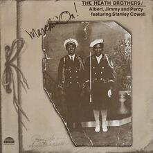 Marchin on (Reissue) - Vinile LP di Heath Brothers