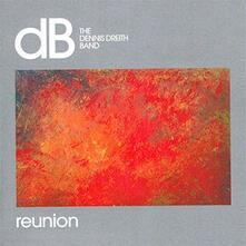 Reunion - Vinile LP di Dennis Dreith (Band)