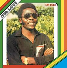 Mr. Love - Vinile LP di Effi Duke,Love Family