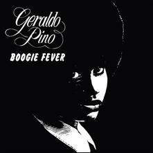 Boogie Fever - Vinile LP di Geraldo Pino