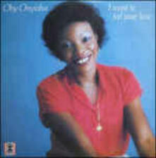 I Want to Feel Your Love - Vinile LP di Oby Onyioha