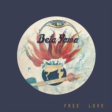 Free Love - Vinile LP di Beta Yama Group
