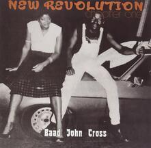 New Revolution. Chapter 1 - Vinile LP di Baad John Cross