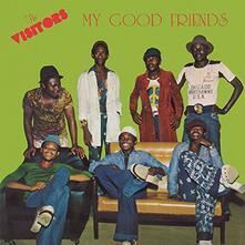 My Good Friends - Vinile LP di Visitors