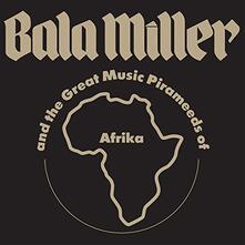 Pyramids - Vinile LP di Bala Miller,Great Music Pirameeds of Afrika