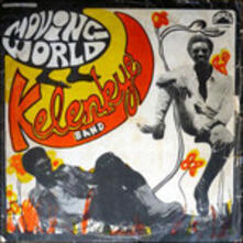 Moving World - Vinile LP di Kelenkye Band