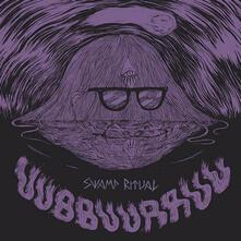 Swamp Ritual - Vinile LP di UUBBUURRUU