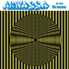 In the Groove - Vinile LP di Akwassa
