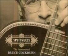 Speechless - CD Audio di Bruce Cockburn