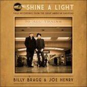 Vinile Shine a Light Joe Henry Billy Bragg