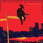 Vinile Last Days of Oakland Fantastic Negrito