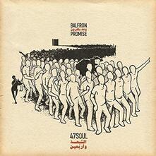 Balfron Promise - Vinile LP di 47Soul