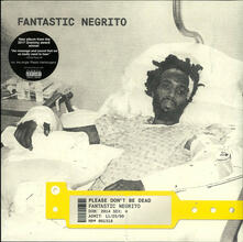 Please Don't Be Dead (Red Vinyl) - Vinile LP di Fantastic Negrito