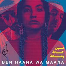 Ben Haana Wa Maana - Vinile LP di Dam
